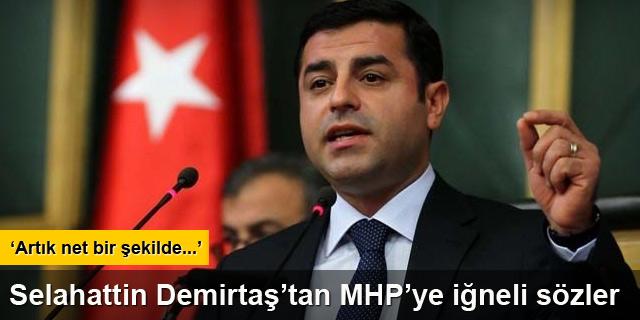 Demirtaş'tan MHP'ye iğneli sözler