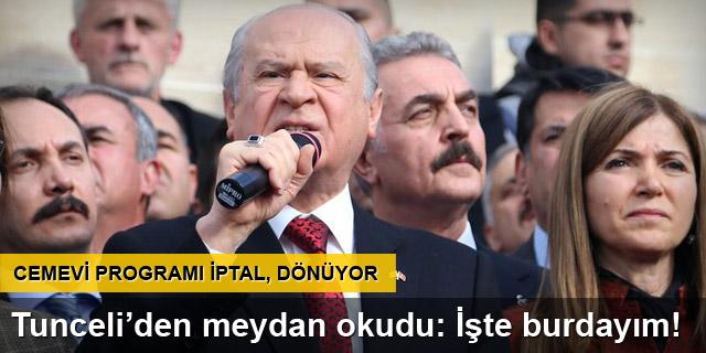 Bahçeli Tunceli'de Davutoğlu'na meydan okudu