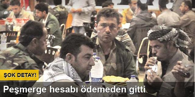 Peşmerge Türkiye'de hesap ödemedi