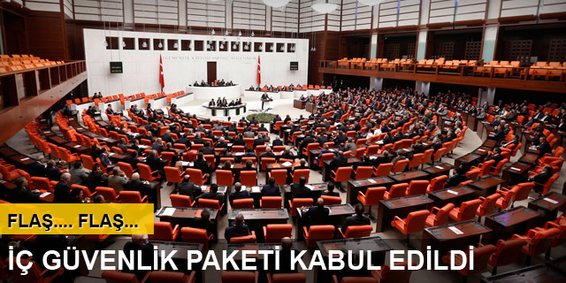 İç Güvenlik Paketi Meclis'ten geçti