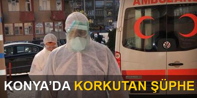 Konya'da korkutan şüphe