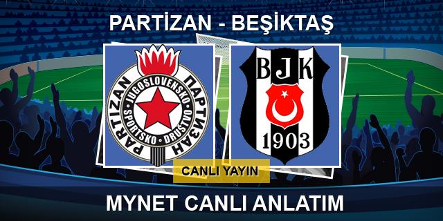 Partizan-Beşiktaş (CANLI)