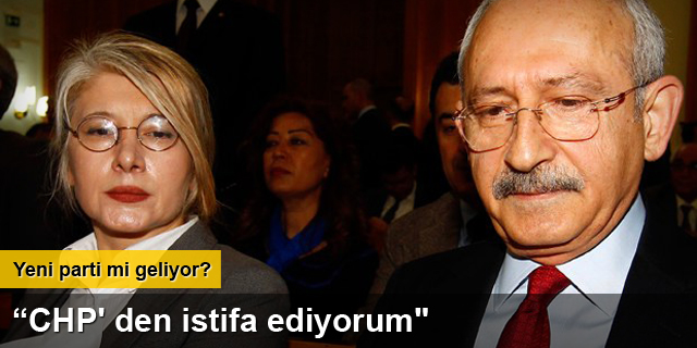Emine Ülker Tarhan CHP'den istifa etti