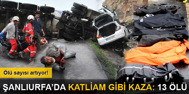 Katliam gibi kaza: 13 ölü!