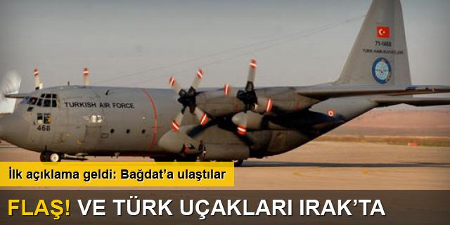Türk uçakları Irak'a ulaştı
